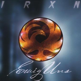 Cover-IRXN: EwigUns
