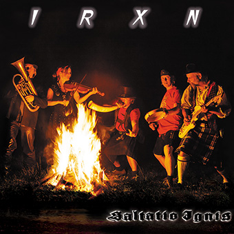 IRXN: Saltatio Ignis